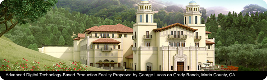 Advanced Digital Technology-Based Projection Facility Proposed by George Lucas on Grady Ranch, Marin County, CA